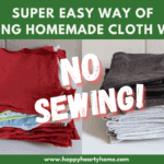 Super Easy Way Of Making Homemade Cloth Wipes - WITHOUT SEWING