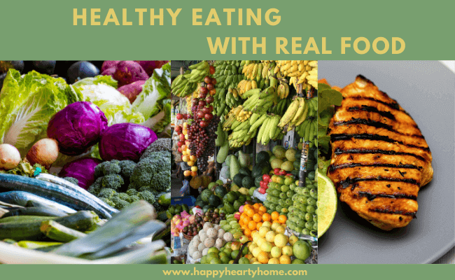 Healthy Eating With Real Food
