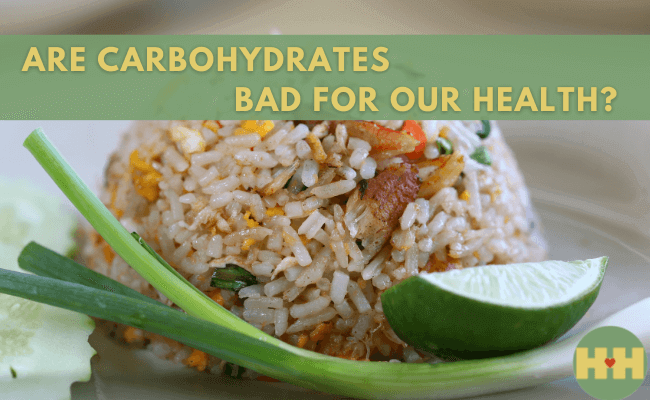 Are Carbs Bad For Our Health?