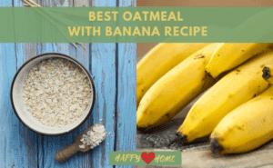 Best Oatmeal With Banana Recipe