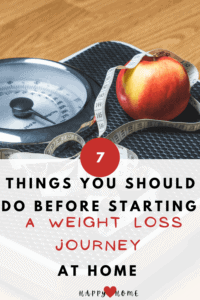 7 Things You Should do Before Starting a Weight Loss Journey At home