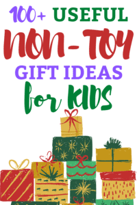 100+ useful non-toy gift ideas for kids